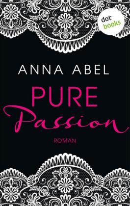 Pure Passion - Eine Nacht ist nicht genug