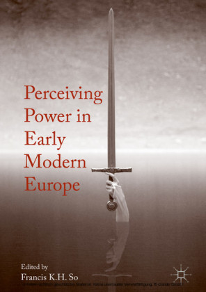 Perceiving Power in Early Modern Europe