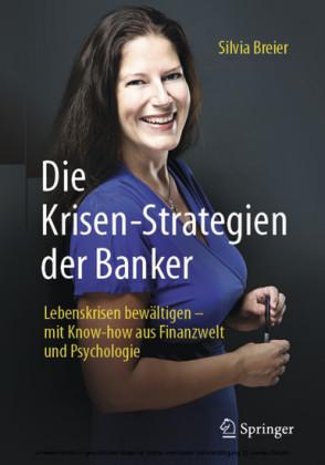 Die Krisen-Strategien der Banker