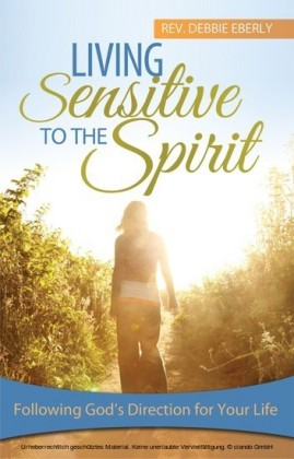 Living Sensitive to the Spirit