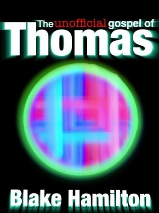 The Unofficial Gospel of Thomas