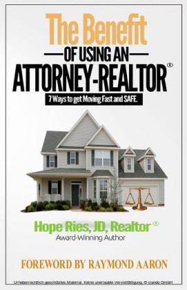 The Benefit of Using an Attorney-Realtor®