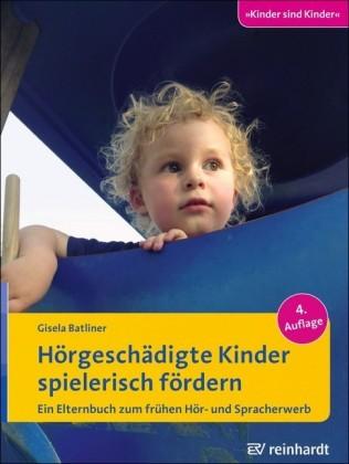 Hörgeschädigte Kinder spielerisch fördern