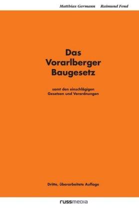 Das Vorarlberger Baugesetz