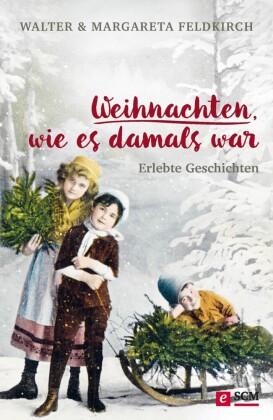 Weihnachten, wie es damals war