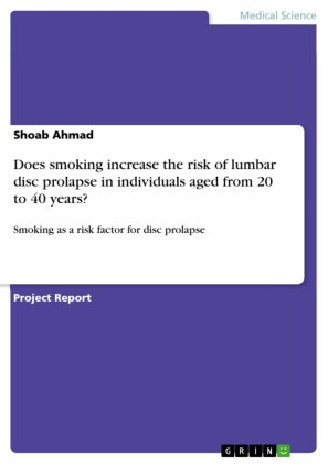 Does smoking increase the risk of lumbar disc prolapse in individuals aged from 20 to 40 years?