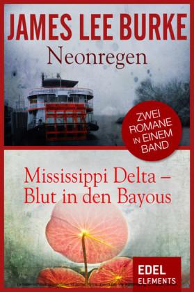 Neonregen/Mississippi Delta - Blut in den Bayous