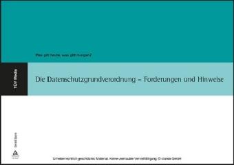 Die Datenschutzgrundverordnung - Forderungen und Hinweise (E-Book, PDF)