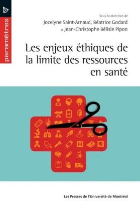 Les enjeux éthiques de la limite des ressources en santé