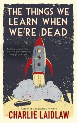 Things We Learn When We're Dead