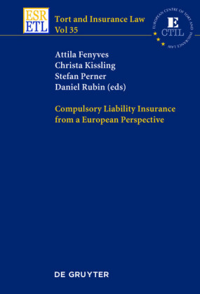 Compulsory Liability Insurance from a European Perspective