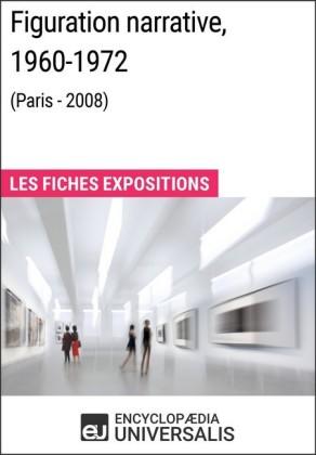 Figuration narrative, 1960-1972 (Paris - 2008)