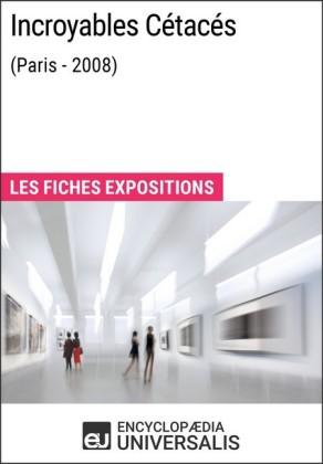 Incroyables Cétacés (Paris - 2008)