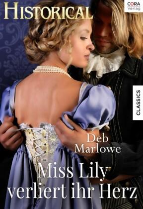 Miss Lily verliert ihr Herz