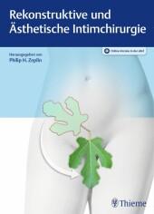 Rekonstruktive und Ästhetische Intimchirurgie