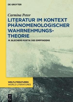 Literatur im Kontext phänomenologischer Wahrnehmungstheorie