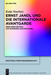 Ernst Jandl und die internationale Avantgarde