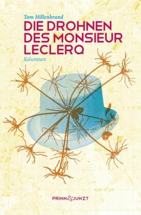 Die Drohnen des Monsieur Leclerq