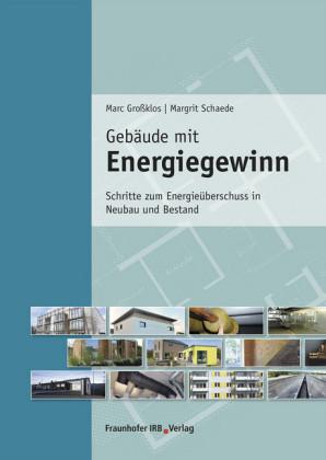 Gebäude mit Energiegewinn.