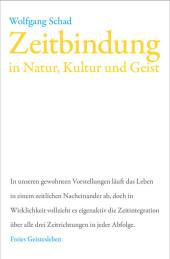 Zeitbindung in Natur, Kultur und Geist