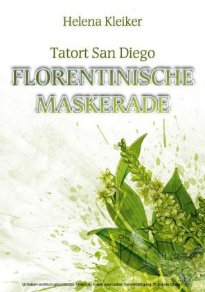 Tatort San Diego - Florentinische Maskerade