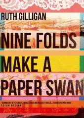 Nine Folds Make a Paper Swan Cover