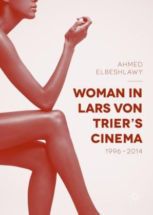 Woman in Lars von Trier's Cinema, 1996-2014