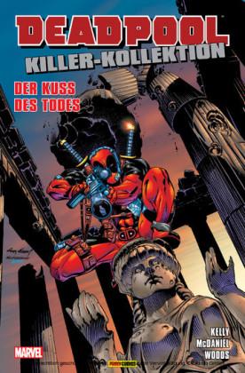 Deadpool Killer-Kollektion 5 - Der Kuss des Todes