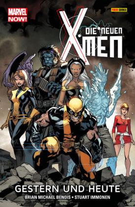 Marvel Now! Die neuen X-Men 1 - Gestern und heute