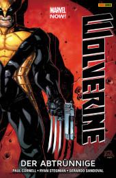 Marvel NOW! Wolverine 3 - Der Abtrünnige