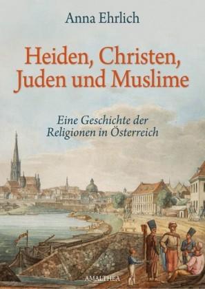 Heiden, Christen, Juden und Muslime