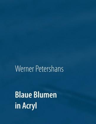 Blaue Blumen in Acryl