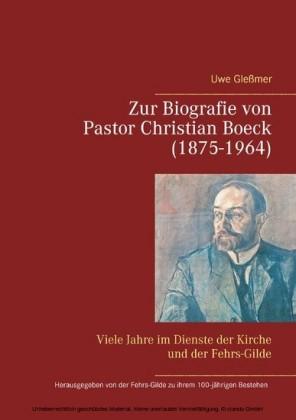 Zur Biografie von Pastor Christian Boeck (1875-1964)