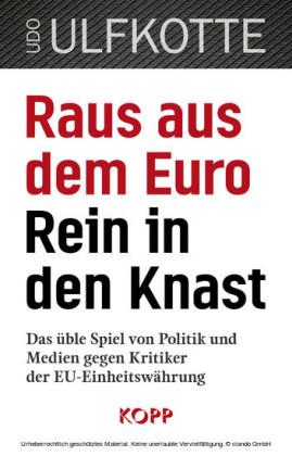 Raus aus dem Euro - rein in den Knast