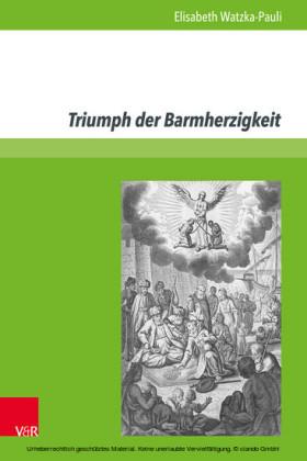 Triumph der Barmherzigkeit