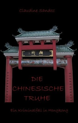 Die chinesische Truhe