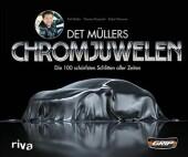 Det Müllers Chromjuwelen