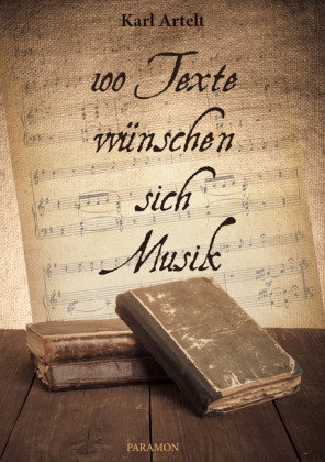 Hundert Texte wünschen sich Musik