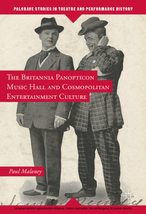 The Britannia Panopticon Music Hall and Cosmopolitan Entertainment Culture