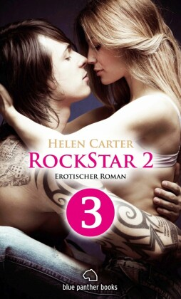 Rockstar Band 2 Teil 3 Erotischer Roman