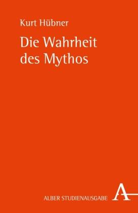 Die Wahrheit des Mythos