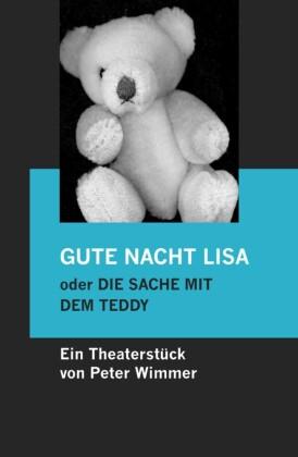 GUTE NACHT LISA oder DIE SACHE MIT DEM TEDDY