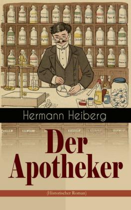Der Apotheker (Historischer Roman)