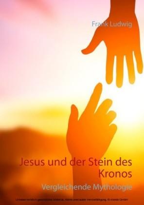 Jesus und der Stein des Kronos