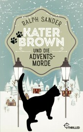 Kater Brown und die Adventsmorde