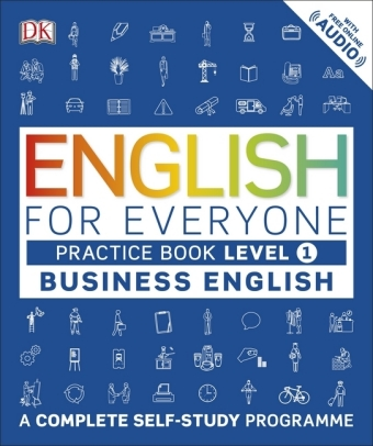 English For Everyone Business English Level 1 Practice Book Dk