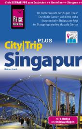 Reise Know-How CityTrip PLUS Singapur mit Sentosa und Inselausflügen Cover
