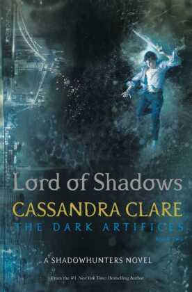 The Dark Artifices - Lord of Shadows