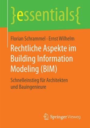 Rechtliche Aspekte im Building Information Modeling (BIM)