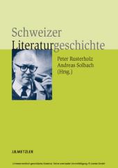 Schweizer Literaturgeschichte